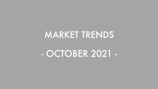 October 2021 Real Estate and Market Trends
